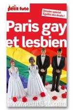 Paris gay 2012 petit fute - Le Petit Futé  Paris Gay et Lesbien , pour Parisiens et provinciaux arrivant à Paris.